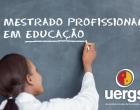 Uergs em Osório ofertará Mestrado em Educação