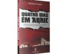 Quatro Dias em Abril. O novo livro de Rodrigo Trespach
