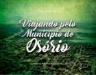 """Lançamento da 2ª edição do livro """"Viajando pelo município de Osório"""" será neste mês"""